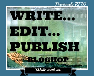 Write...Edit---Publish Bloghop