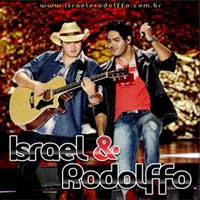 CD Israel e Rodolffo Ao Vivo Em Goiânia 2013