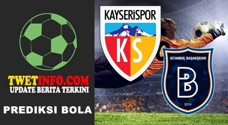 Prediksi Kayserispor vs Basaksehir