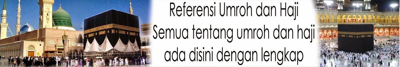 Referensi Umroh dan Haji Indonesia