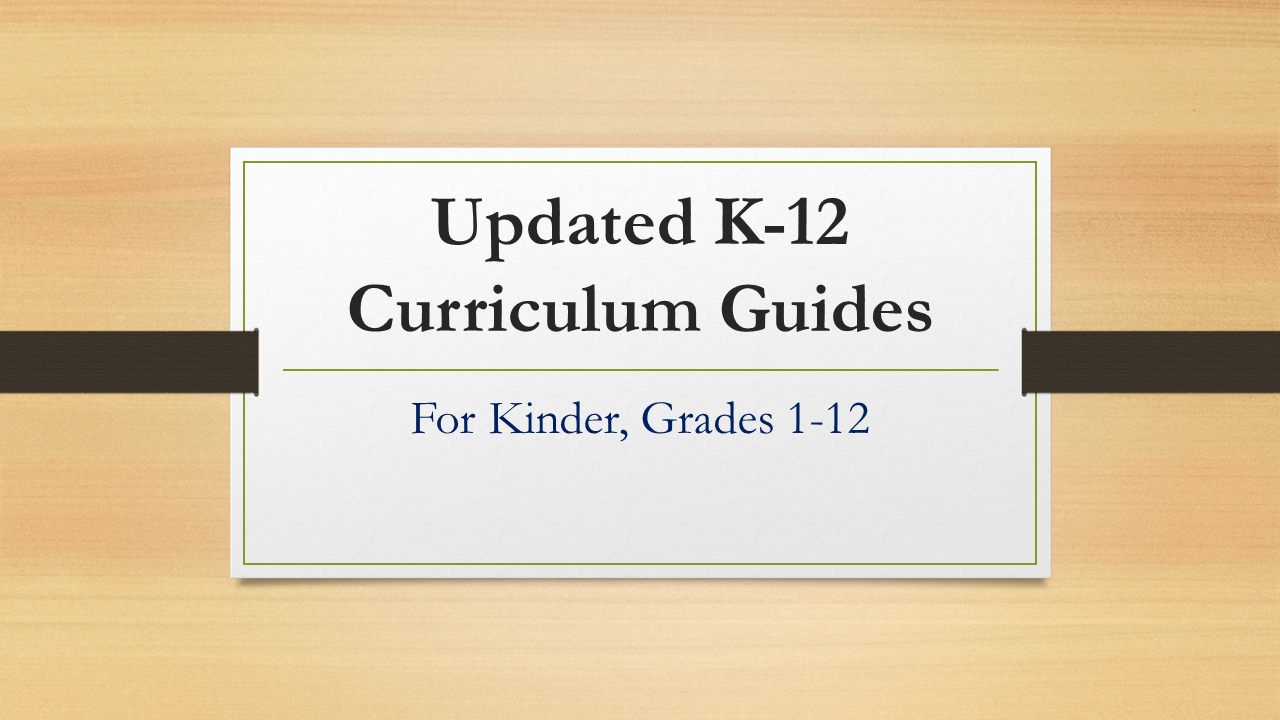 UPDATED CURRICULUM GUIDES