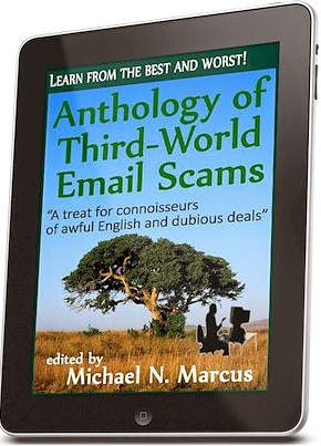 Anthology of Third-World Email Scams: Learn from the best and worst!