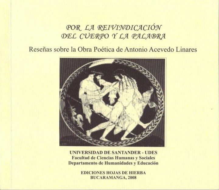 Por la reinvindicacion del cuerpo y la palabra, 2008.