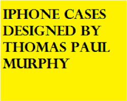 iPhone cases designed by Thomas Paul Murphy