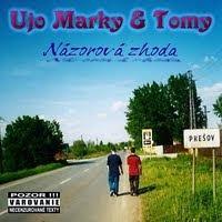 """Ujo Marky & Tomy - """"Názorová zhoda"""""""