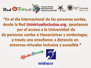 En el día internacional de las personas sordas, desde la red Univirtualinclusiva.org, apostamos por el acceso a Universidad de las personas sordas, hipoacúsicas y sordociegas, a través de la enseñanza a distancia en entornos virtuales de aprendizaje