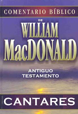 William MacDonald-Comentario Bíblico-Antiguo Testamento-Cantares-