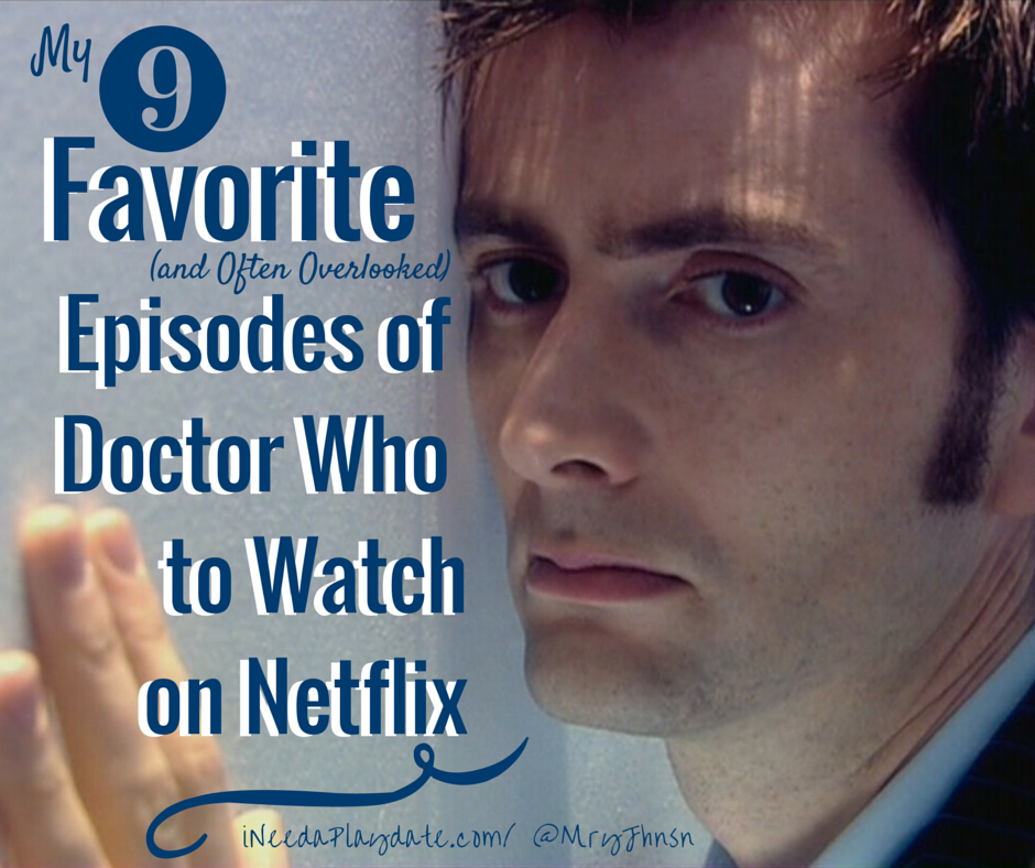 9 Favorite (and Often Overlooked) Episodes of Doctor Who to Watch on @Netflix #StreamTeam