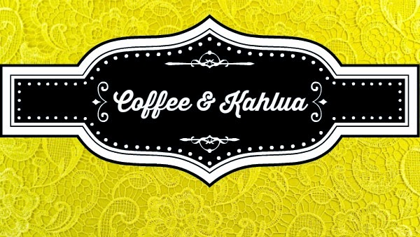 Coffee & Kahlua