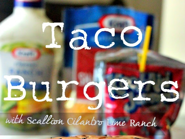 Recipe: Taco Burgers & Scallion Cilantro Lime Ranch