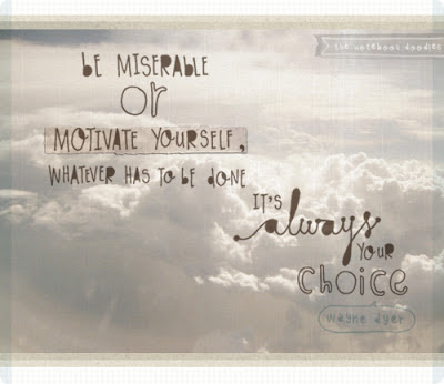 the notebook doodles-be miserable or motivate yourself, whatever has to be done it's always your choice