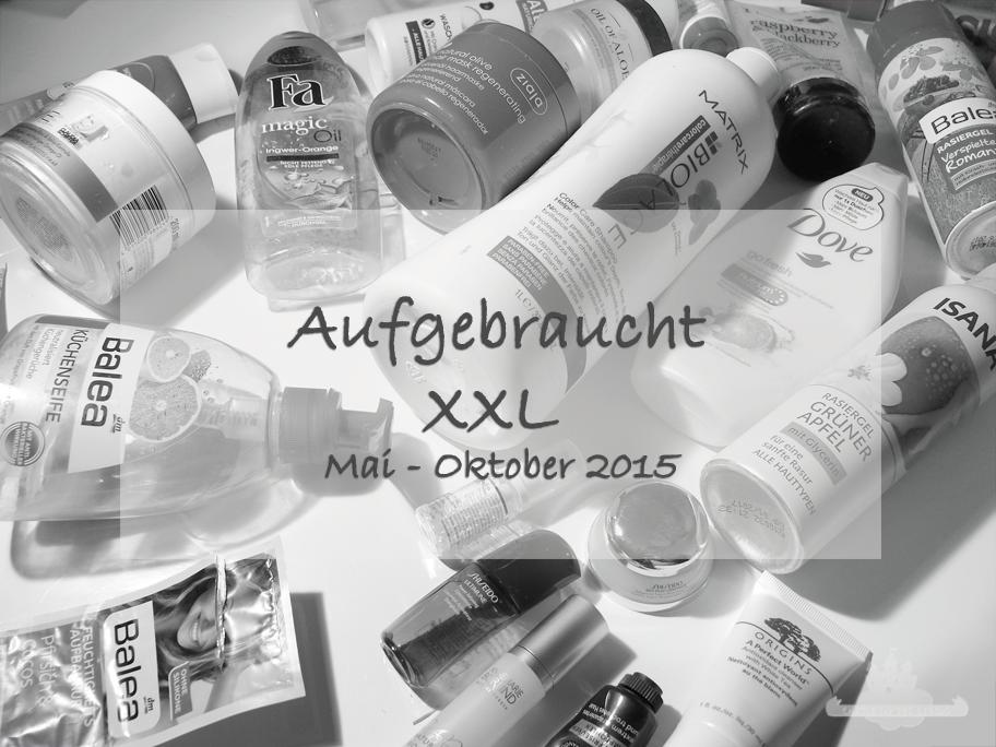 Aufgebraucht XXL / Mai - Oktober 2015