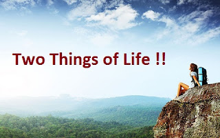 Two Things Of Life