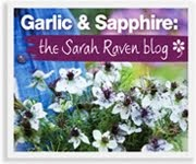 I write for the Sarah Raven blog...