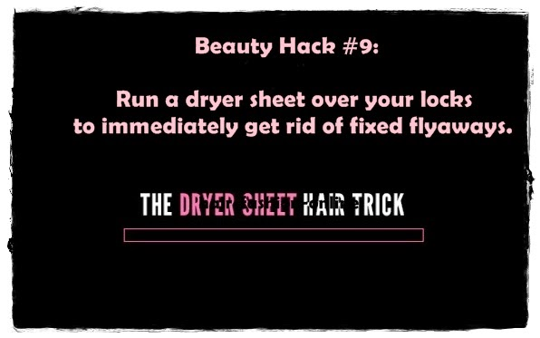 Beauty Hack #9: The Dryer Sheet Hair Trick