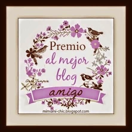 http: // www. mimamichic/2014/02/premio-al-mejor-bloc-amigo.html