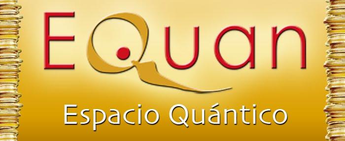 Equan: Espacio Quántico