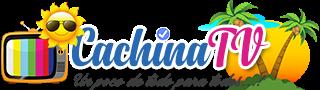 CACHINA TV