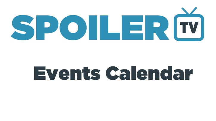 The SpoilerTV Key TV Events Calendar