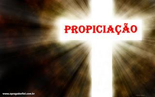 Propiciação: Um plano que lida com a ira de Deus