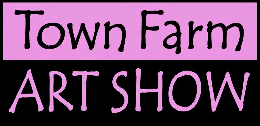 Town Farm Art Show