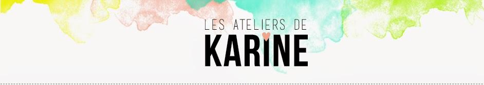 les ateliers de Karine