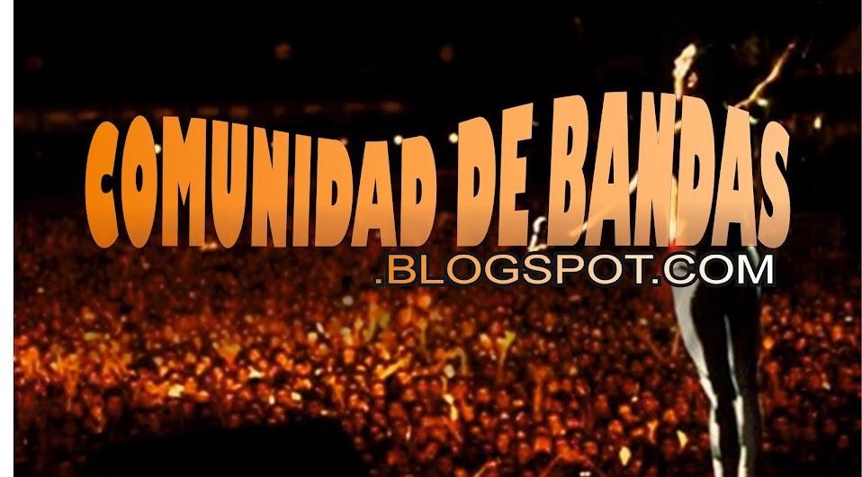 COMUNIDAD DE BANDAS