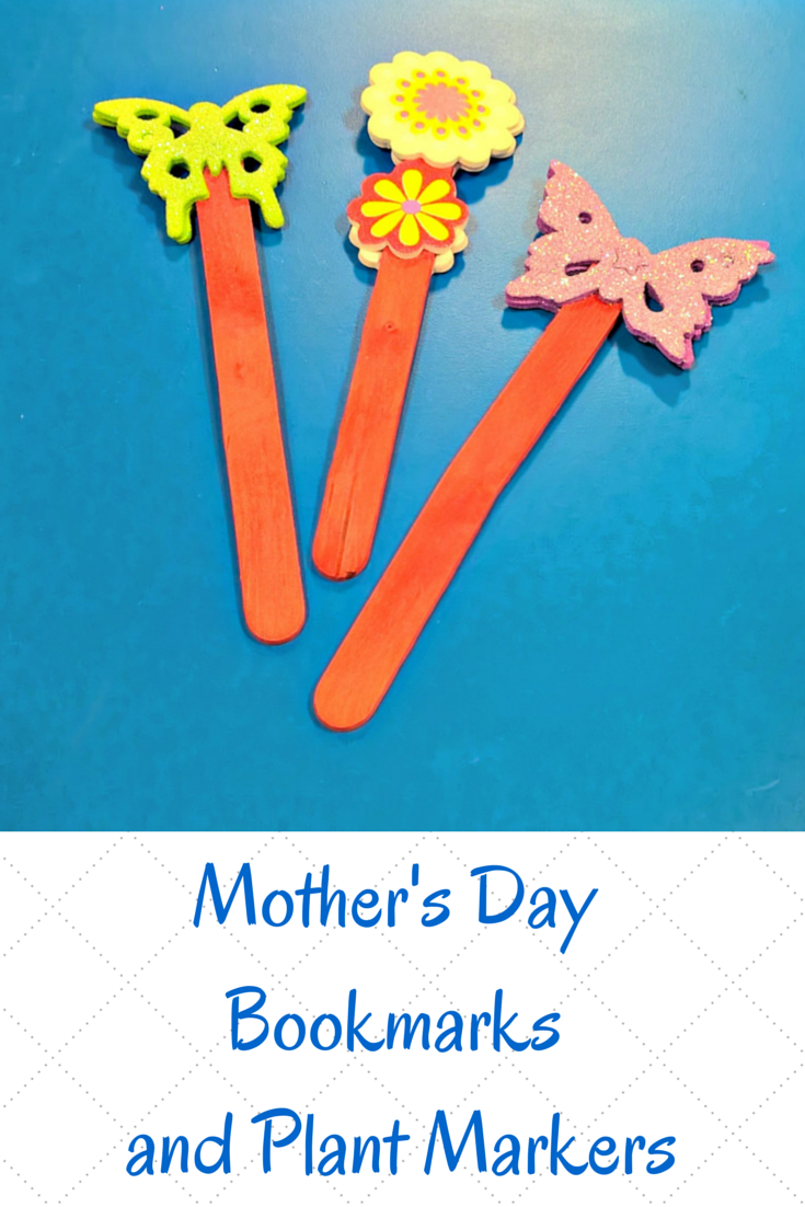 Quick and Easy Mother's Day Bookmarks and Plant Markers Toddler Craft