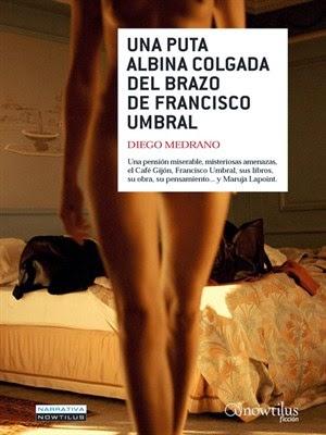 Una puta albina colgada del brazo de Francisco Umbral