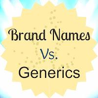 http://sparklemepink88.blogspot.com/2013/02/brand-names-vs-generics.html