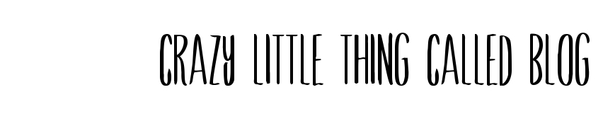 Crazy Little Thing Called Blog