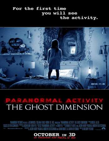 Poster Of Paranormal Activity: The Ghost Dimension 2015 Org Dual Audio 300MB  576p Free Download Watch Online