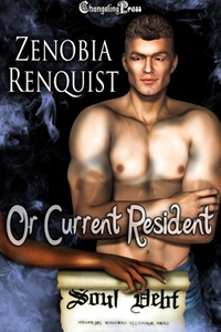 Or Current Resident (Soul Debt) by Zenobia Renquist