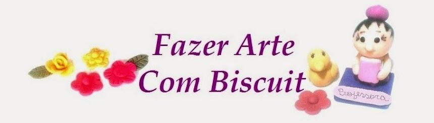 Fazer Arte Com Biscuit