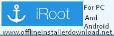 Iroot for pc and android download