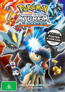 Pokémon O Filme: Kyurem Contra a Espada da Justiça – Dublado