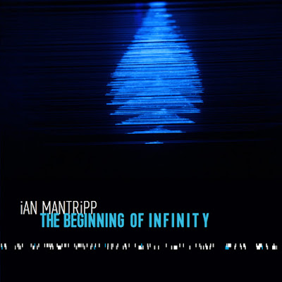 Ian Mantripp - The Beginning of Infinity (2015)