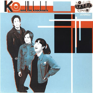Ko & The Knockouts  - Ko & The Knockouts - 2002