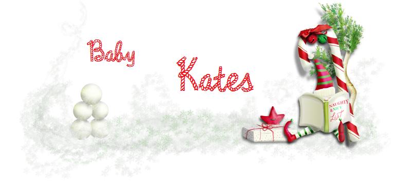 ♥ Baby Kates ♥