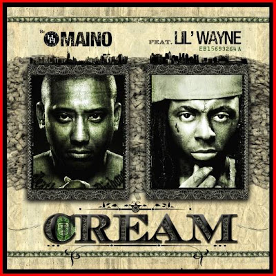 Maino Ft. Lil Wayne - Cream Lyrics