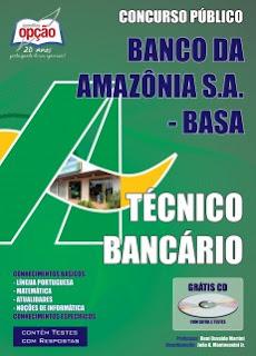 Apostila Banco da Amazônia S.A. (AM) - Técnico Bancário BASA 2015