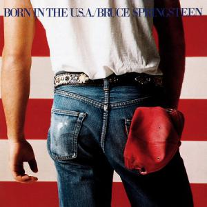 Bruce Springsteen – Born In The USA 1984