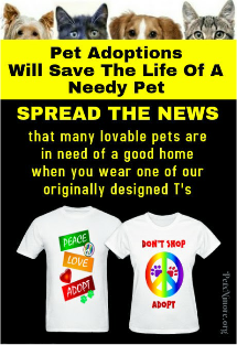 PET ADOPTIONS SAVE LIVES...SPREAD THE WORD
