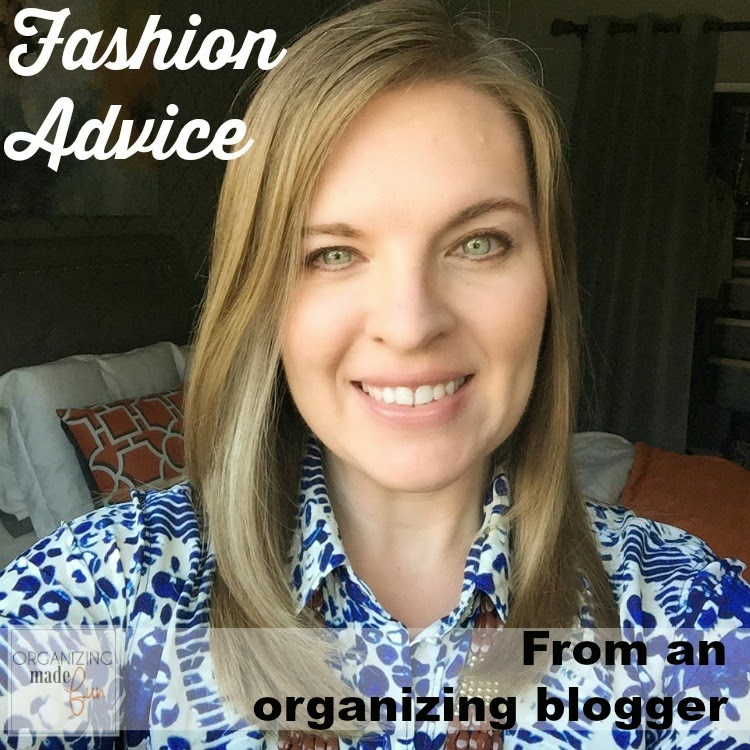 """Fashion Advice"" from an organizing blogger :: OrganizingMadeFun.com"