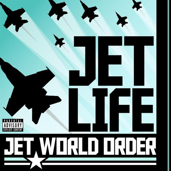 Jet Life - Jet World Order (Bonus Loud Pack Version)   Cover