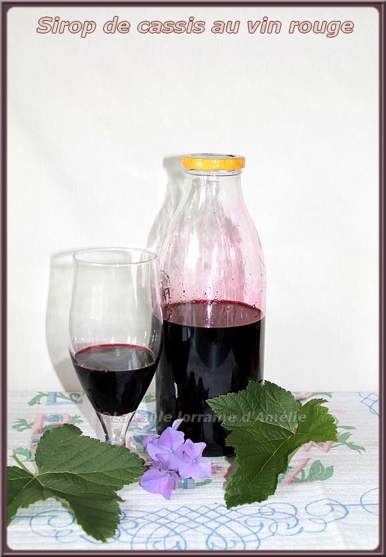 la table lorraine d 39 amelie sirop de cassis au vin rouge. Black Bedroom Furniture Sets. Home Design Ideas