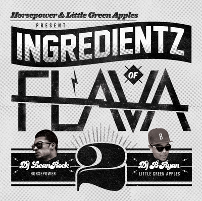 DJ Lean Rock & DJ B Ryan - Ingredientz Of Flava Vol 2