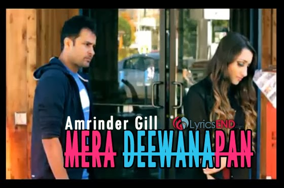 MERA DEEWANAPAN LYRICS - Amrinder Gill - Album Judaa 2 Songs