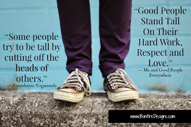 Good People Stand Tall On Their Hard Work, Respect and Love