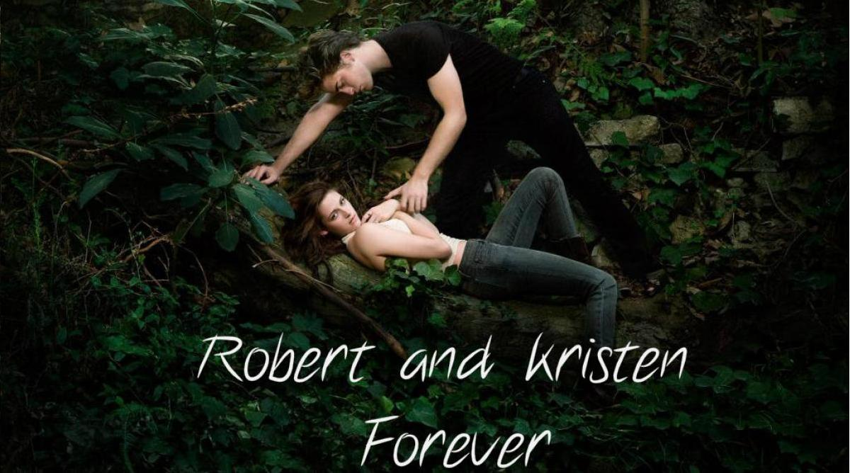 Robert Pattinson &amp; Kristen Stewart Forever